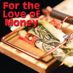 #36 For the Love of Money