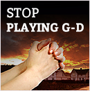 18- Stop Playing G-d