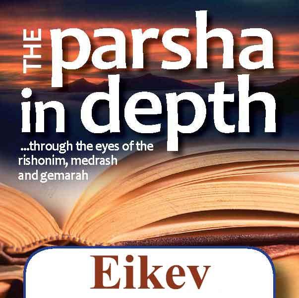 Parsha-In-Depth-Eikev