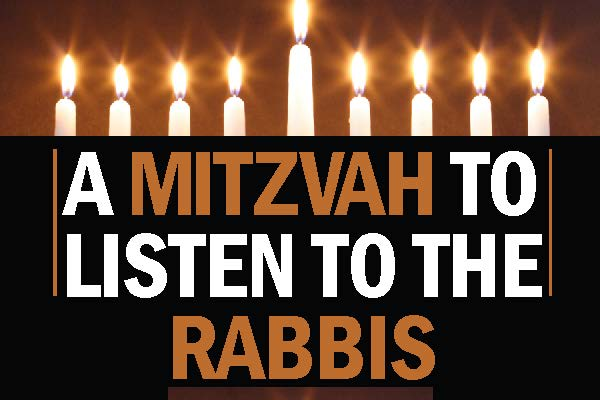 a mitzva to listen to the rabbis